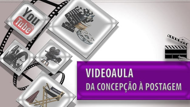 Videoaula - Da concepção à postagem - Turma 2021/2