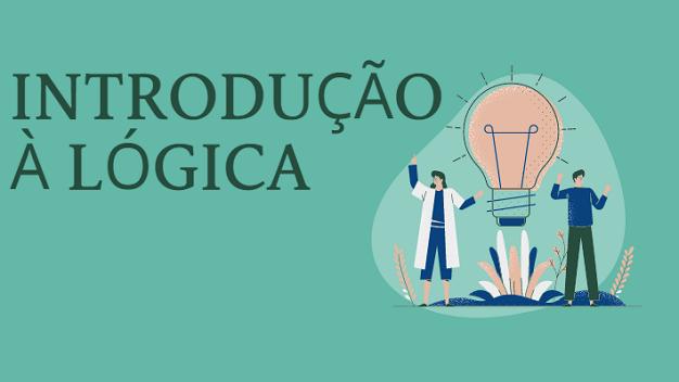 Introdução à Lógica - Turma 2021/2
